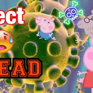 Peppa Pig Edited - parody funny clean infect -dead