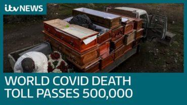Coronavirus-death-toll-passes-half-a-million-worldwide-ITV-News